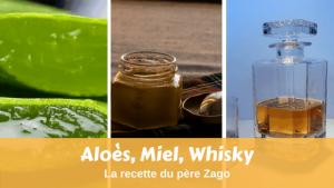 Aloès, miel, whisky, la potion du père Zago en détail