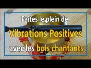 Bonnes vibrations : comment faire le plein avec le son des bols chantants