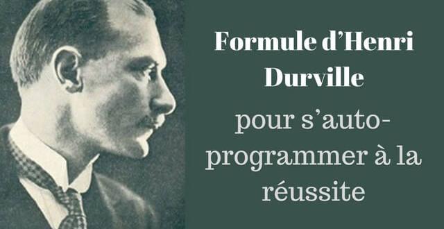 Formule Henri Durville pour s'auto-programmer à la réussite