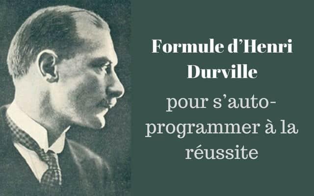 Formule d'Henri Durville pour s'auto-programmer à la réussite